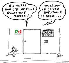 CILIEGINA SULLA TORTA DELLA SUPERIORITÀ MORALE DI PD E COMPANY