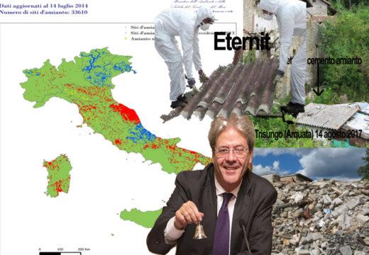 Amianto tra le macerie del terremoto lasciato senza protezione. Le Marche, la regione a più alta concentrazione. E Gentiloni…